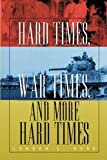 Hard Times, War Times, and More Hard Times, London L. Gore, 1479792314
