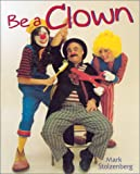 Be a Clown, Mark Stolzenberg, 0806948167