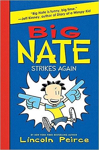 Big Nate Strikes Again: Lincoln Peirce: 9780061944369: Amazon.com ...
