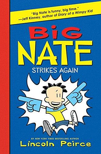 Big Nate Strikes Again: Lincoln Peirce: 9780061944369 ...