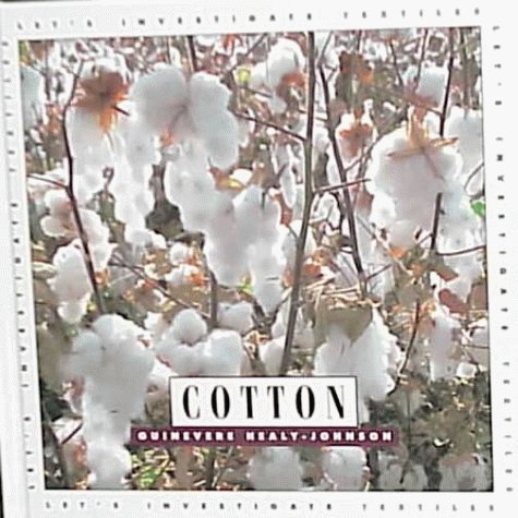 Cotton (Let's Investigate. Textiles) by Brand: Creative Education