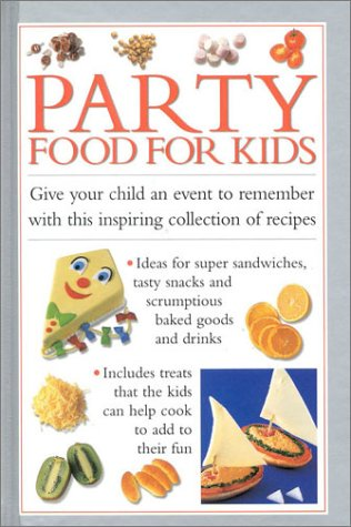 Party Food for Kids (Cook's Essentials)