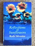 img - for Reflections Of Sunflowers book / textbook / text book