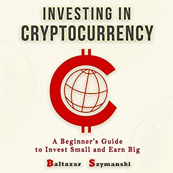 beginners guide investing in cryptocurrency