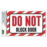 Do Not Block Door SLAP-STICKZ(TM) Premium Laminated Sticker Sign