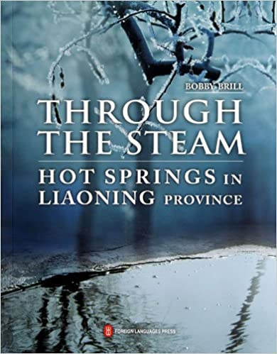 Through the Steam Hot Springs in Liaoning Province