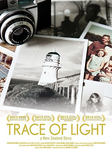 Trace of Light - a New Zealand Story (The Most Beautiful Lighthouses In The World)