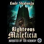 Righteous Maleficia   Emir Skalonja