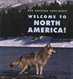 Welcome to North America!, April Pulley Sayre, 0761321500