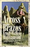 Across the Brazos, Ermal Walden Williamson, 0929765818