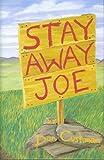 Stay Away, Joe, Dan Cushman, 0911436014