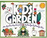 Kids Garden!, Avery Hart and Paul Mantell, 091358990X