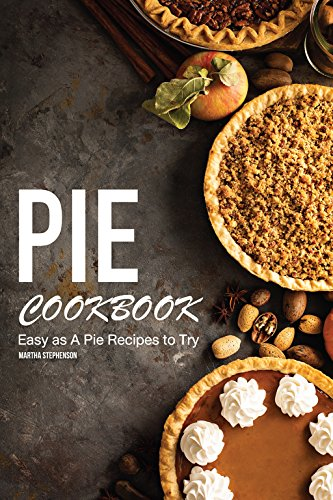 Pecan Strawberry Pie (Pie Cookbook: Easy as A Pie Recipes to Try)