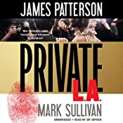 Private L.A. | James Patterson, Mark Sullivan