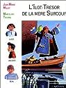 L'Îlot-trésor de la mère Surcouf par Favaro