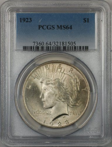 1923 Peace Silver Dollar Coin $1 PCGS MS-64 Better Quality (2F)