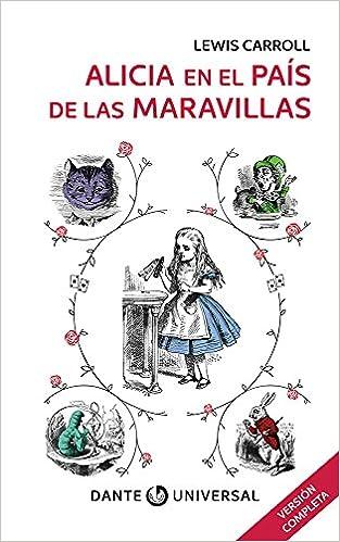 Alicia en el país de la Maravillas. Libro con ilustraciones de la ...