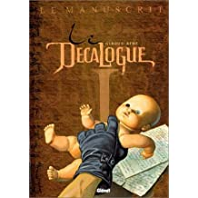 DÉCALOGUE T01: LE MANUSCRIT (LE)