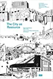 img - for The City as Resource: Concepts and Methods for Urban Design book / textbook / text book