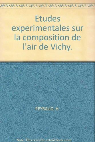 (Etudes experimentales sur la composition de l'air de Vichy.)