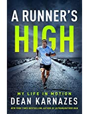 A Runner's High: My Life in Motion