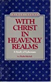 With Christ in Heavenly Realms, Phyllis Mitchell, 0932305229