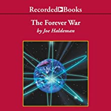 The Forever War Audiobook by Joe Haldeman Narrated by George Wilson