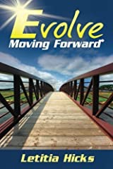 Evolve: Moving Forward by Letitia Hicks (2014-03-03) Paperback