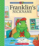 Franklin's Nickname, Paulette Bourgeois, 0439625475