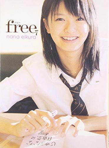 Eikura Nana free   Photography   ( Japanese Import ) Eikura Nana free   Photography   ( Japanese Import )