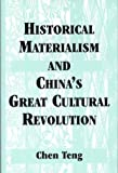Historical Materialism and the Chinese Cultural Revolution 9780533144365