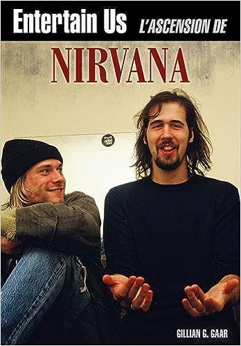 Livres gratuits en ligne Entertain Us : L'Ascension de Nirvana pdf, epub ebook