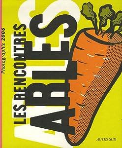 "Afficher ""Les Rencontres d'Arles ... n° (2006) Rencontres d'Arles 2006"""