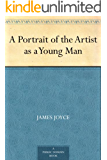 A Portrait of the Artist as a Young Man (English Edition)