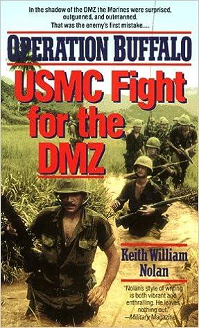 Operation BUFFALO: USMC Fight for the DMZ: Keith William
