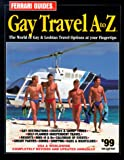 Ferrari Guides' Gay Travel A to Z, , 0942586646