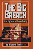 The Big Breach: From Top Secret To Maximum Security by Tomlinson, Richard (January 1, 2000) Hardcover