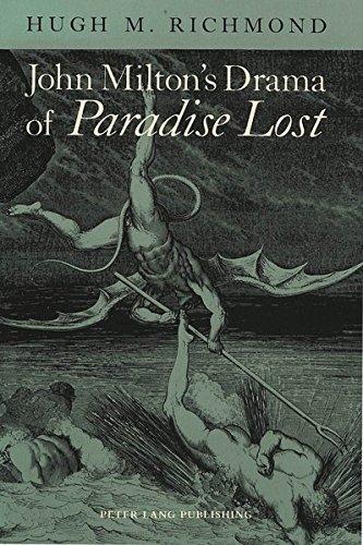 John Milton's Drama of Paradise Lost
