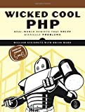 Wicked Cool PHP, William Steinmetz and Brian Ward, 1593271735