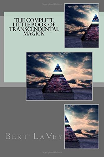The Complete Little Book Of Transcendental Magick