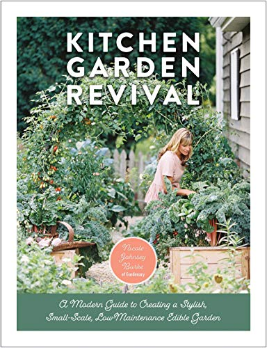 Book Cover: Kitchen Garden Revival: A modern guide to creating a stylish small-scale, low-maintenance edible garden