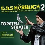 Der David ist dem Goliath sein Tod (Das Hörbuch - Live 2) | Torsten Sträter