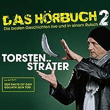 Der David ist dem Goliath sein Tod (Das Hörbuch - Live 2) Hörbuch von Torsten Sträter Gesprochen von: Torsten Sträter