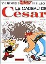 Astérix, tome 21 : Le cadeau de César par Goscinny