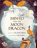 Min-Yo and the Moon Dragon, Elizabeth Hillman, 015200985X