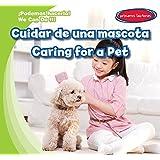 Cuidar de una mascota / Caring for a Pet (Podemos Hacerlo! / We Can