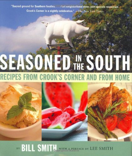 Seasoned In The South Recipes From Crooks Corner And From Home Epub