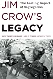 img - for Jim Crow's Legacy: The Lasting Impact of Segregation (Perspectives on a Multiracial America) book / textbook / text book