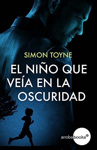 El niño que veía en la oscuridad (Spanish Edition) - Kindle ...