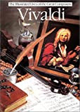 Vivaldi (Illustrated Lives of the Great Composers Series)